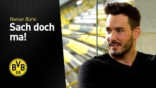 Roman Bürki and his new ritual ahead of BVB games | One more question!