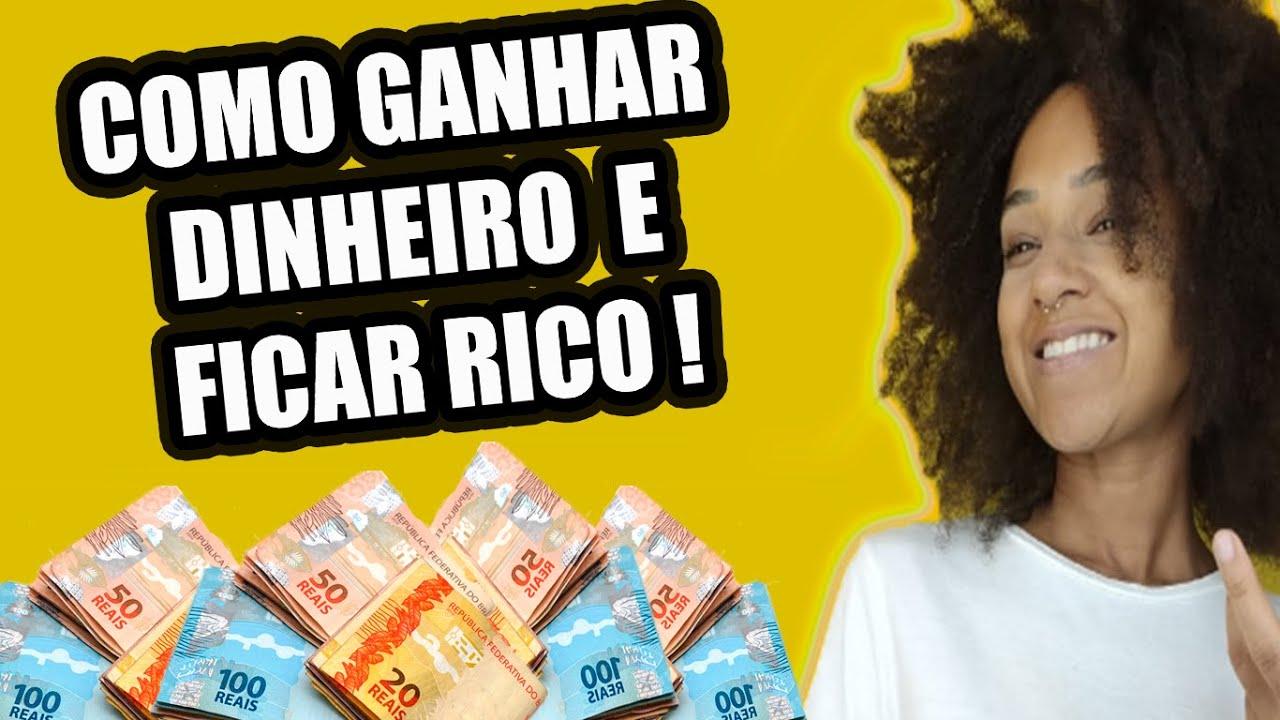 COMO GANHAR DINHEIRO E FICAR RICO | MÉTODO INFALÍVEL DE COMO ENRIQUECER