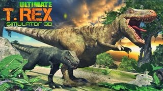 Ultimate T-Rex Simulator 3D - Android Gameplay HD
