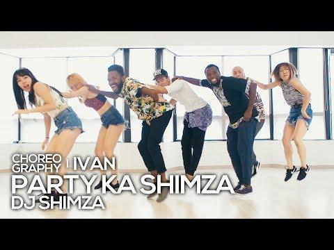 DJ Shimza - Party Ka Shimza : IVAN Choreography AFRO dance