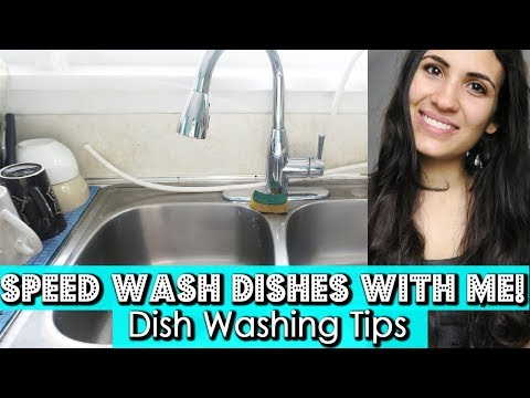 DISH WASHING TIPS | Speed Wash Dishes With Me 2017