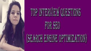 What Are The Top Interview Questions For SEO  In English | Search Engine Optimization  | Interviews