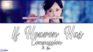 ● If Heaven Has Compassion ● A Lin (Chi/Pinyin/Eng)
