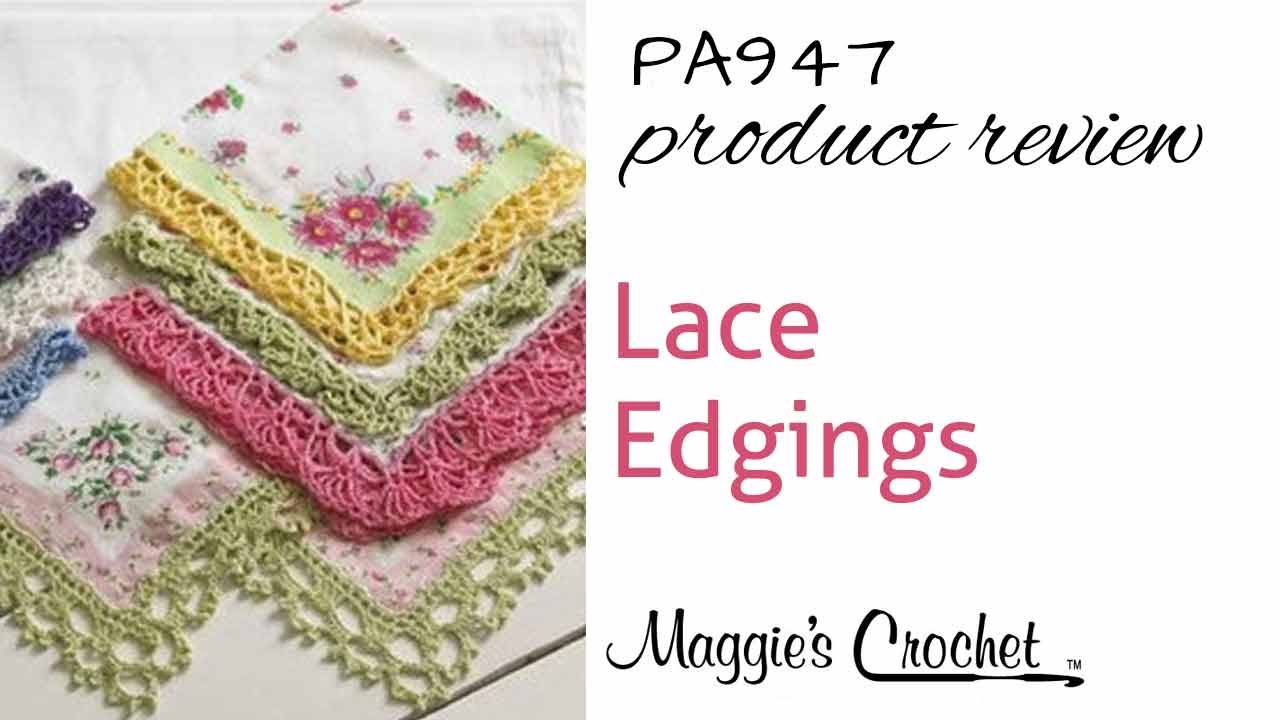 Lace edgings crochet pattern product review pa947 youtube lace edgings crochet pattern product review pa947 bankloansurffo Image collections