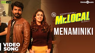Mr.Local | Menaminiki Video Song | Sivakarthikeyan, Nayanthara | Hiphop Tamizha | M.Rajesh