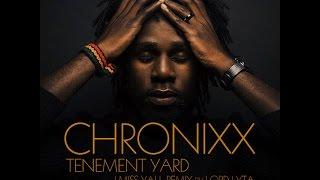 Chronixx - Tenement Yard (I Miss Yall Remix by Lord Lyta)