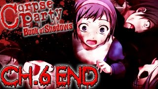 Corpse Party Book of Shadows - Ch.6 (MIRE) END ~ WILL SHE DIE?!