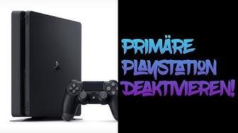 Primäre PS4 online deaktivieren! 2019 Edition!