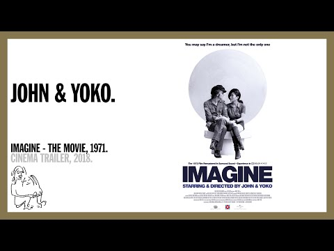 Imagine by John & Yoko - cinema trailer
