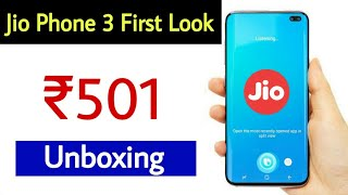 Jio Phone 3 Hands On Unboxing | Price 501 | Camera 25MP | RAM 12GB | Launch Date 2019