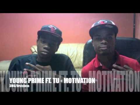 YOUNG PRIME FT. TU - MOTIVATION FREESTYLE