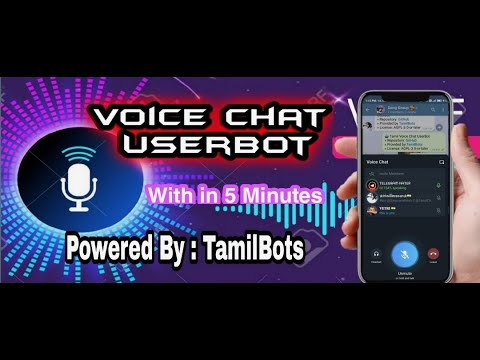 HOW TO CREATE VOICE CHAT USERBOT IN 5 MINUTES    TAMIL VC BOT    Telegram VoiceChat Bot...#TamilBots