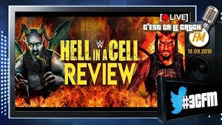 [3CFM Live] Analyse WWE Hell in a Cell 2018