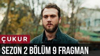 Çukur 2.Sezon 9.Bölüm Fragman