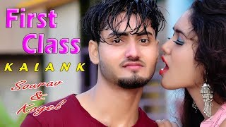 First Class  फर्स्ट क्लास   Kalank   Baki Sab Frist Class Hai   Varun Dhawan   Arijit Singh   Sourav
