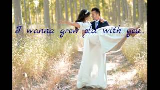 I Wanna Grow Old With You / Westlife...Piano Instrumental with lyrics
