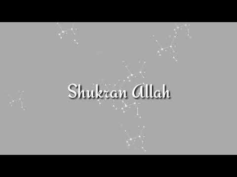 Shukran Allah Lyrics