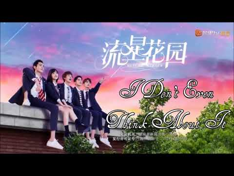 Meteor Garden (2018) OST - I Don't Even Think About It - Dylan Wang