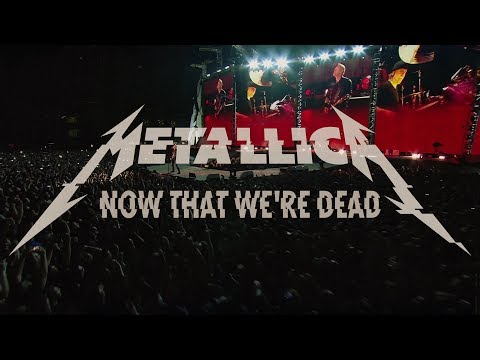 Now That We're Dead (video 2)
