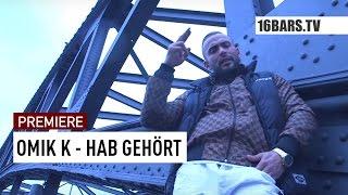 OMIK K - Hab gelernt // prod. by Defekto (16BARS.TV PREMIERE