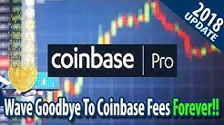 How To Avoid Coinbase Fees in the UK (Coinbase Pro 2018)