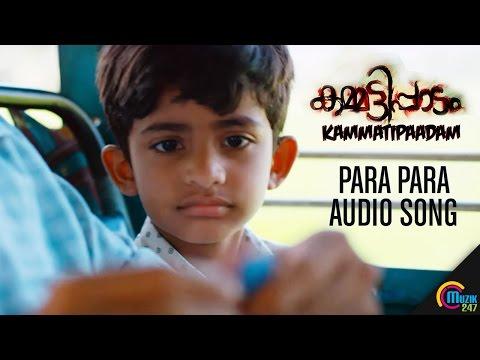 Para Para| Kammatipaadam Audio Song| Dulquer Salmaan, Rajeev Ravi, Vinayakan | Official