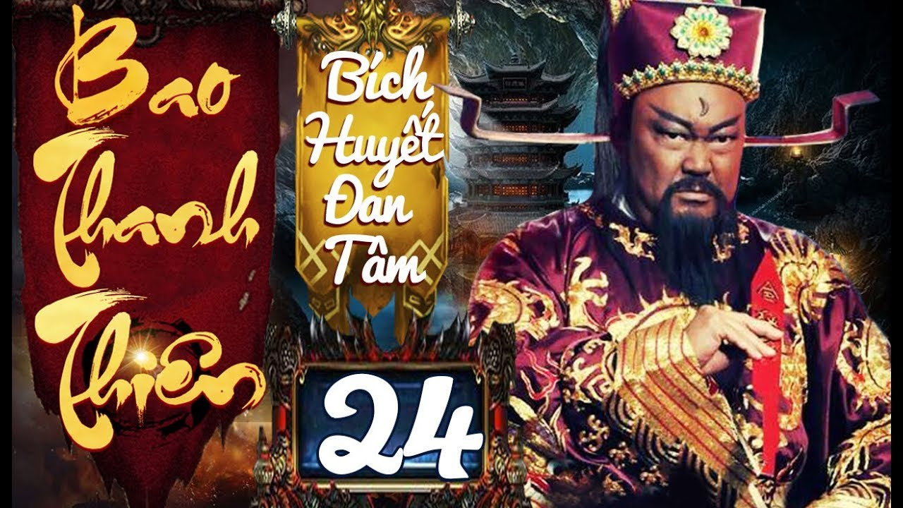 Phim Hay   Bao Thanh Thiên Bích Huyết Đan Tâm – Tập 24…