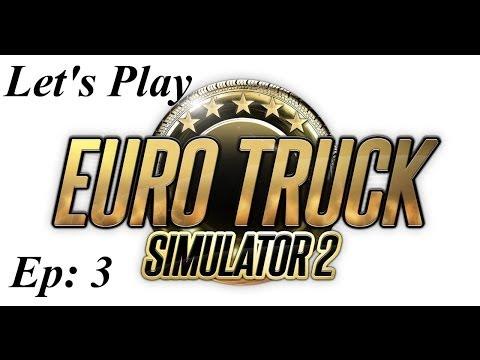 Let's Play Euro Truck Simulator 2 - Ep 3 - Zürich To Innsbruck