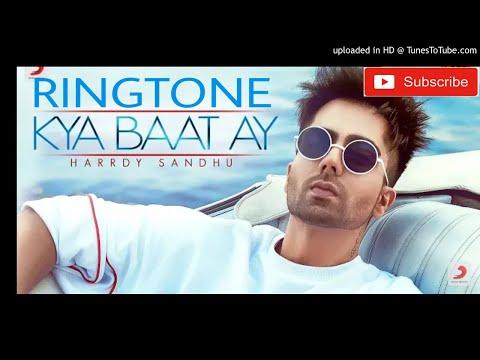 Harrdy Sandhu Ringtone || Kya Baat Ay new Ringtone 2018
