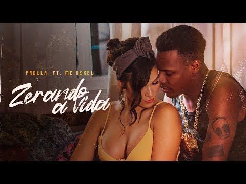 Paolla Ft. MC Kekel – Zerando a Vida
