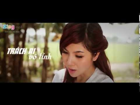 Trách Ai Vô Tình  Thúy Khanh - Video Clip MV HD