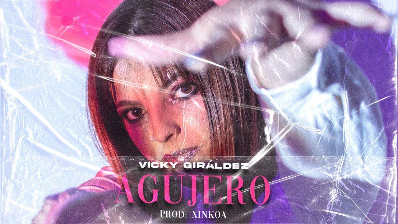 VICKY GIRÁLDEZ ¨AGUJERO¨ (Videoclip)