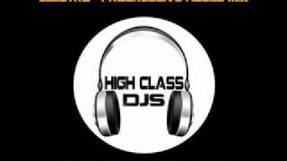 High Class DJs - Electro & Progressive House Mix (November 2011)
