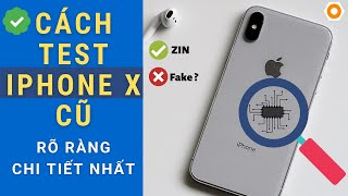 Hướng dẫn test kiểm tra iPhone X cũ zin nguyên bản