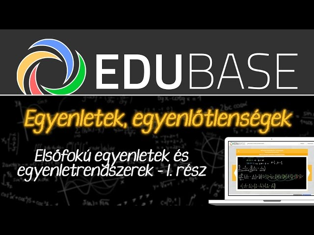 Elsőfokú egyenletek és egyenletrendszerek (1)