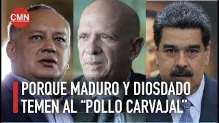 """Quién es el """"POLLO CARVAJAL"""" y porqué  MADURO y DIOSDADO LE TEMEN"""