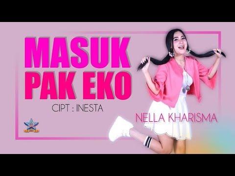 Nella Kharisma - Masuk Pak Eko  [OFFICIAL]