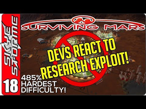 Surviving Mars Gameplay Ep 18 ►DEVS REACT TO RESEARCH EXPLOIT!◀ 485% HARDEST DIFFICULTY PLAYTHROUGH