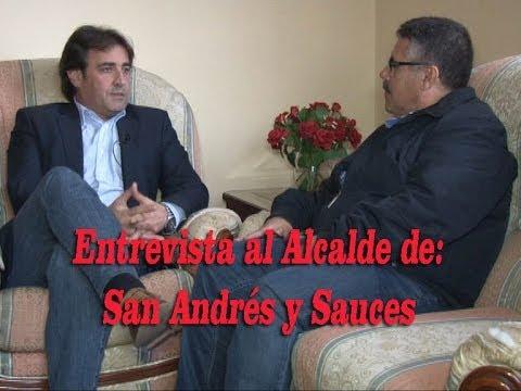 Entrevista al Alcalde de San Andrés y Sauces