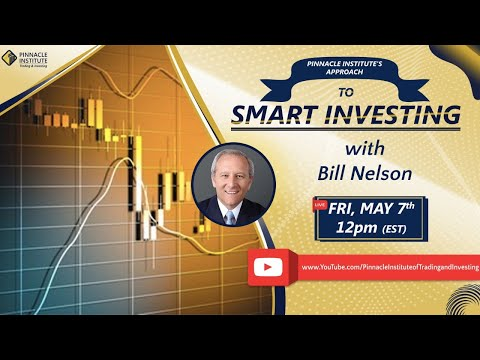 Pinnacle Institute's approach to Investing: May 7th, 2021