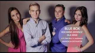 BLUE BOX - Kochana zatańcz dla mnie [Disco Polo 🌟2🌟0🌟1🌟5🌟] (Official Audio)