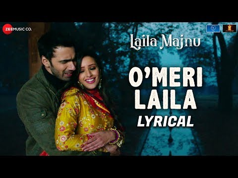 O Meri Laila - Lyrical | Laila Majnu | Atif Aslam & Jyotica Tangri | Avinash Tiwary & Tripti Dimri