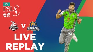 LIVE REPLAY - Lahore Qalandars vs Karachi Kings | Match 11 | HBL PSL 6