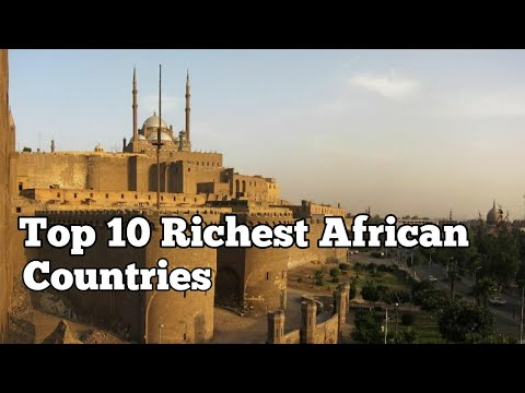Top 10 Richest African Countries
