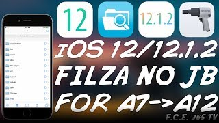 iOS 12.1.2 / 12 How To Get FILZA (No Jailbreak) FOR iPhone 5S, 6, 7, 8, X, etc. With ROOT