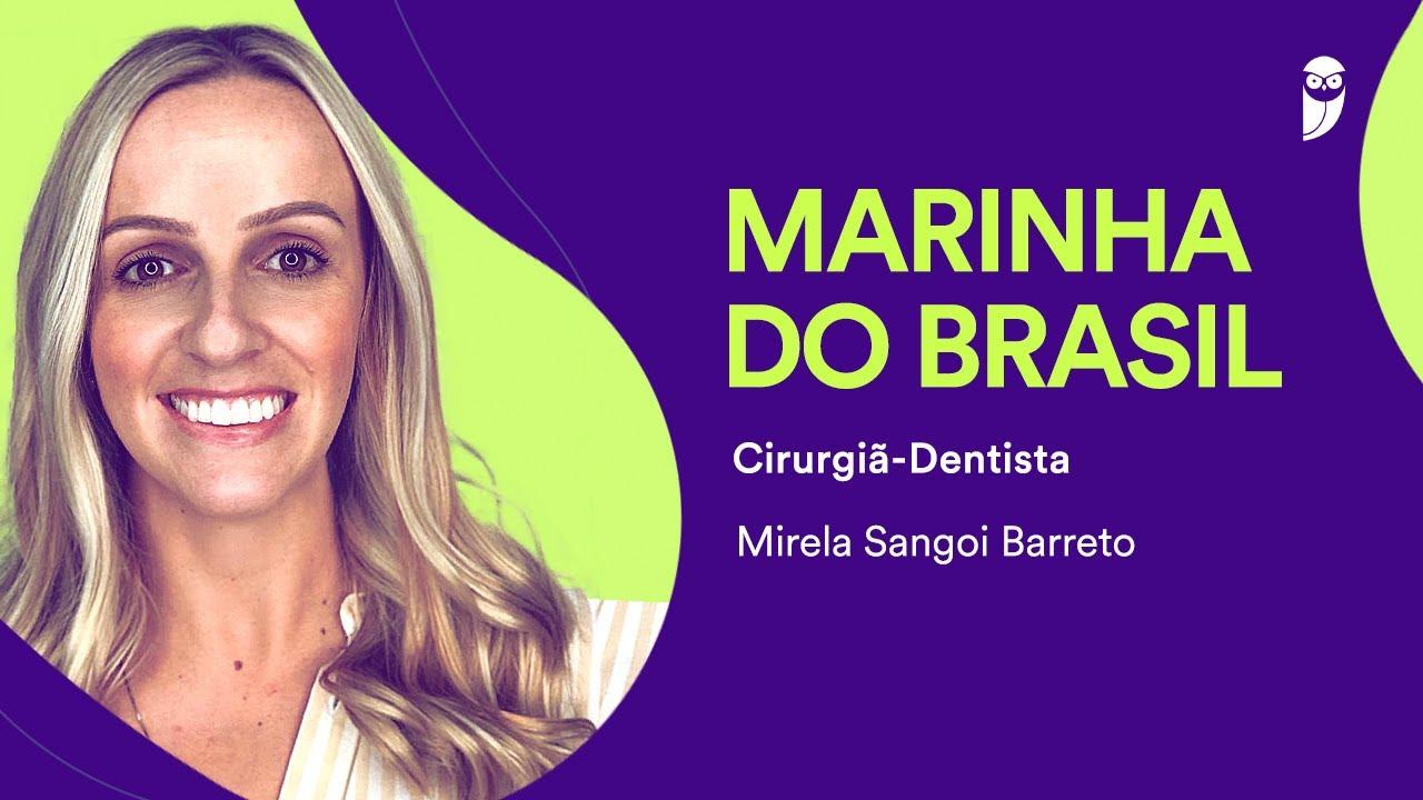 Concursos na área de Odonto: entrevista com a Cirurgiã-dentista da Marinha 1° Tenente Mirela Barreto