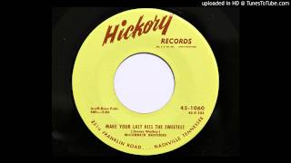 McCormick Brothers - Make Your Last Kiss The Sweetest (Hickory 1060)
