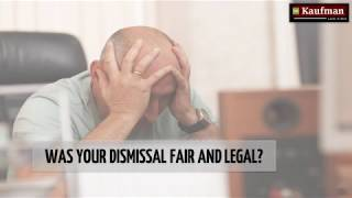 Was your Dismissal Fair and Legal
