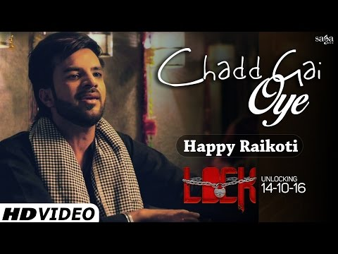 Chadd Gai Oye (Official Full Song) - Happy...