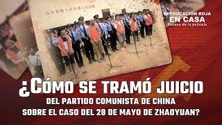 ¿Cómo se tramó juicio del Partido Comunista de China sobre el caso del 28 de mayo de Zhaoyuan?